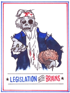 Legislation with Brains - Zombie Uncle Sam Poster